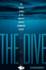 The Dive : The Untold Story of the World's Deepest Submarine Rescue - Book