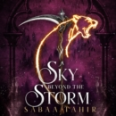 A Sky Beyond the Storm: The jaw-dropping finale to the New York Times bestselling fantasy series that began with AN EMBER IN THE ASHES (Ember Quartet, Book 4) - eAudiobook