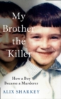 My Brother the Killer - Book