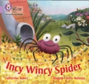 Incy Wincy Spider : Band 00/Lilac - Book