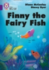 Finny the Fairy Fish : Band 08/Purple - Book