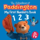 The Adventures of Paddington: My First Numbers (Paddington TV) - eBook