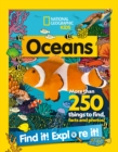 Oceans Find it! Explore it! : More Than 250 Things to Find, Facts and Photos! - Book