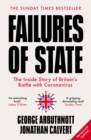 Failures of State: The Inside Story of Britain's Battle with Coronavirus - eBook