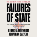 Failures of State : The Inside Story of Britain's Battle with Coronavirus - eAudiobook