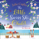 The Little Swiss Ski Chalet - eAudiobook