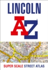 Lincoln A-Z Super Scale Street Atlas : A4 Paperback - Book
