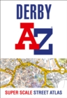 Derby A-Z Super Scale Street Atlas : A4 Paperback - Book