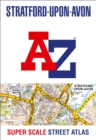 Stratford-upon-Avon and Warwick A-Z Super Scale Street Atlas : A4 Paperback - Book