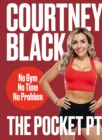 The Pocket PT: The perfect lockdown fitness plan. - eBook