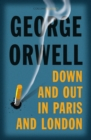 Down and Out in Paris and London - Book
