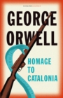 Homage to Catalonia (Collins Classics) - eBook