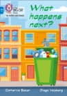 What happens next? : Band 04/Blue - Book