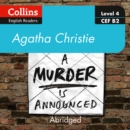 A murder is announced: Level 4 - upper- intermediate (B2) (Collins Agatha Christie ELT Readers) - eAudiobook