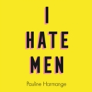 I Hate Men - eAudiobook