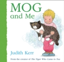 Mog and Me - Book