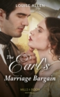 The Earl's Marriage Bargain (Mills & Boon Historical) (Liberated Ladies, Book 2) - eBook