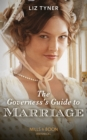 The Governess's Guide To Marriage (Mills & Boon Historical) - eBook