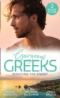 Gorgeous Greeks: Seducing The Enemy: Sold to the Enemy / Wedding Night with Her Enemy / The Greek's Pleasurable Revenge - eBook