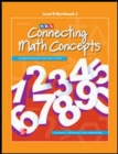 Connecting Math Concepts Level B, Workbook 1 - Book