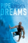 Pipe Dreams : A Surfer's Journey - Book