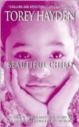 Beautiful Child : The Story Of A Child Trapped In Silence And The TeacherWho Refused To Give Up On Her - Book