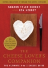The Cheese Lover's Companion : The Ultimate A-to-Z Cheese Guide with More Than 1,000 Listings for Cheeses and Cheese-Related Terms - Book
