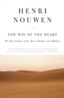 The Way of the Heart : The Spirituality of the Desert Fathers and Mothers - Book