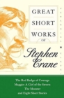 Great Short Works of Stephen Crane - Book