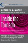 Inside the Tornado : Strategies for Developing, Leveraging, and Surviving Hypergrowth Markets - Book