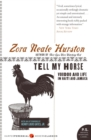 Tell My Horse : Voodoo and Life in Haiti and Jamaica - Book