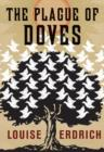 The Plague of Doves : Deluxe Modern Classic - eBook