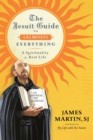 The Jesuit Guide to (Almost) Everything : A Spirituality for Real Life - eBook