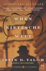 When Nietzsche Wept : A Novel of Obsession - Book