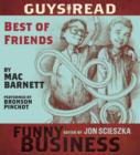 Guys Read: Best of Friends : A Story from Guys Read: Funny Business - eAudiobook