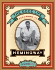 The Good Life According to Hemingway - eBook