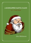 A Kidnapped Santa Claus - eBook