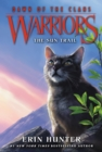 Warriors: Dawn of the Clans #1: The Sun Trail - eBook