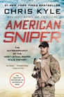 American Sniper : The Autobiography of the Most Lethal Sniper in U.S. Military History - eBook