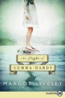 The Flight of Gemma Hardy (Large Print) - Book