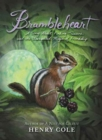 Brambleheart : A Story About Finding Treasure and the Unexpected Magic of Friendship - Book