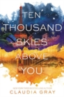 Ten Thousand Skies Above You - Book