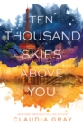 Ten Thousand Skies Above You - eBook
