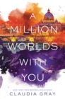 A Million Worlds with You - eBook