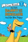 Danny and the Dinosaur and the New Puppy - Book