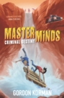 Masterminds: Criminal Destiny - eBook
