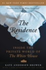 The Residence : Inside the Private World of the White House - Book