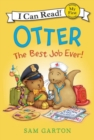 Otter: The Best Job Ever! - Book