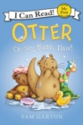Otter: Oh No, Bath Time! - Book