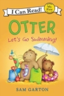 Otter: Let's Go Swimming! - Book